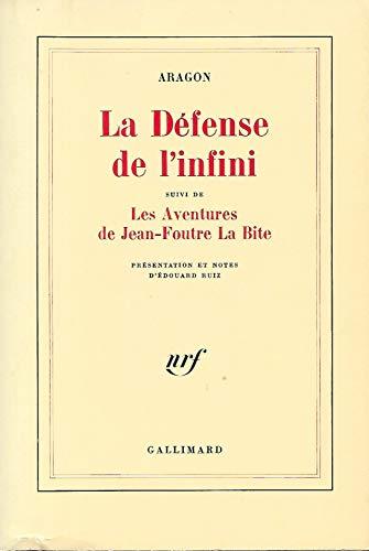 9782070189069: La D�fense de l'infini (fragments), suivi de Les Aventures de Jean-Foutre La Bite