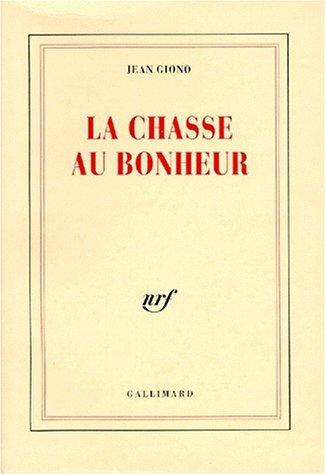 9782070189779: LA CHASSE AU BONHEUR