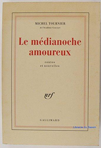 9782070190027: LE MEDIANOCHE AMOUREUX (Beaux Papiers)