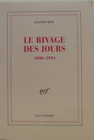 9782070191178: Le Rivage des jours, 1990-1991