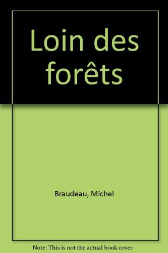9782070192892: Loin des forêts