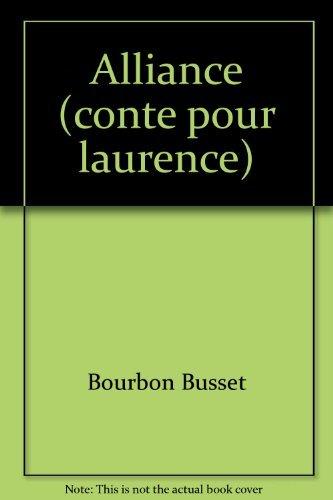 9782070193028: Alliance. Conte pour Laurence