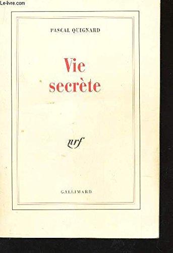 9782070193097: Vie secrète