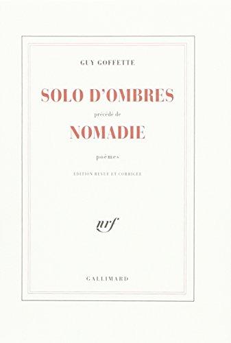9782070194414: SOLO D'OMBRES/NOMADIE (BEAUX PAPIERS)