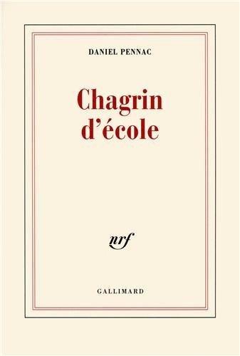9782070195305: Chagrin d'école (Éditions originales)