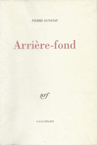 9782070195671: Arrière-fond (Éditions originales)