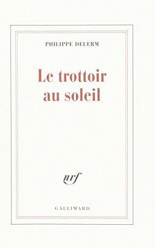 9782070195756: Le Trottoir au Soleil