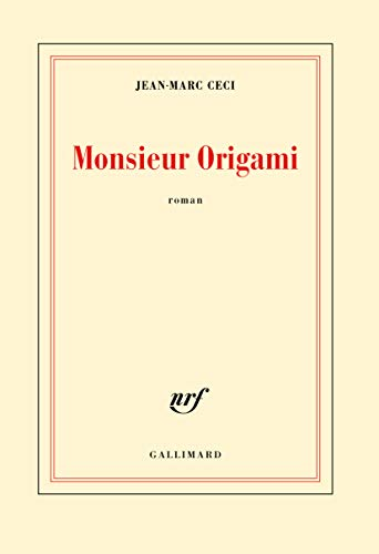9782070197729: Monsieur Origami - [ rentree litteraire ] (French Edition)