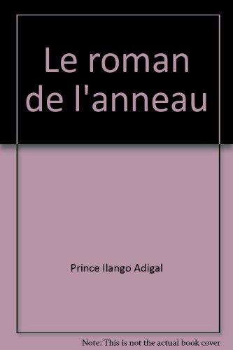 9782070200245: Le Roman De L'anneau