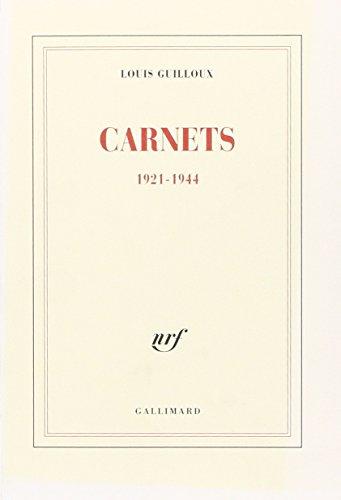 Carnets, 1921-1944.: GUILLOUX (Louis)