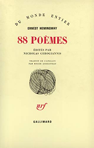 88 poemes (French Edition): Ernest Hemingway
