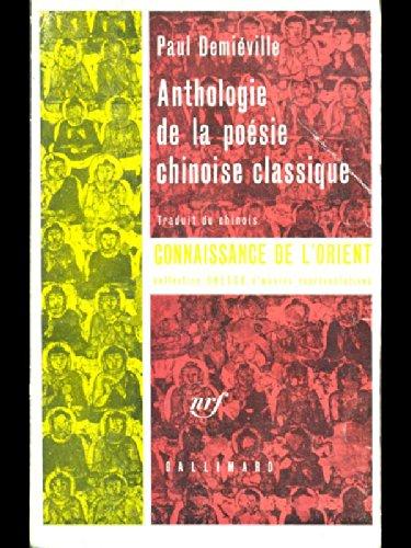 9782070201662: Anthologie de la poesie chinoise classique