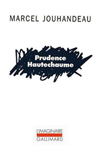 Prudence Hautechaume: Jouhandeau, Marcel