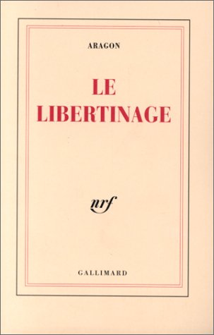 9782070202133: Le Libertinage