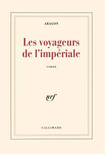Les Voyageurs de l'Impériale: Aragon, Louis