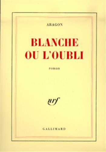 Blanche ou l'oubli (French Edition)