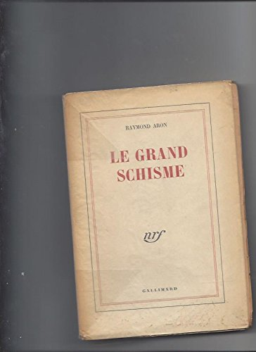 LE GRAND SCHISME (BLANCHE) (9782070202775) by ARON, RAYMOND