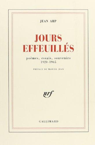 Jours effeuilles(poemes, essais, souvenirs 1920-1965) (French Edition): Jean Arp