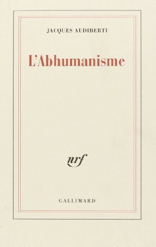 9782070203437: L'abhumanisme (French Edition)