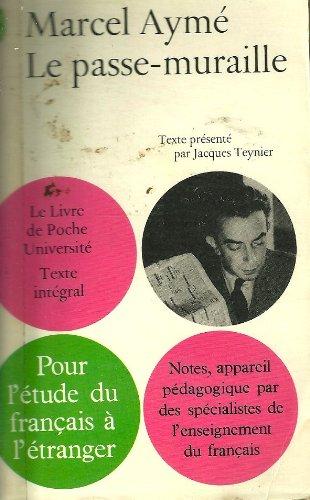 9782070203994: LE PASSE-MURAILLE (Blanche)