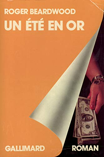 Un ete en or (French Edition) (207020412X) by Roger Beardwood