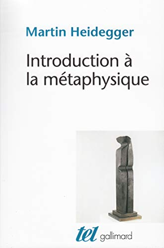 Introduction Ã: la métaphysique (2070204197) by Martin Heidegger; Gilbert Kahn