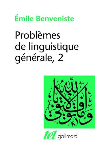 Problemes De Linguistique Generale 2: Benveniste, Emile