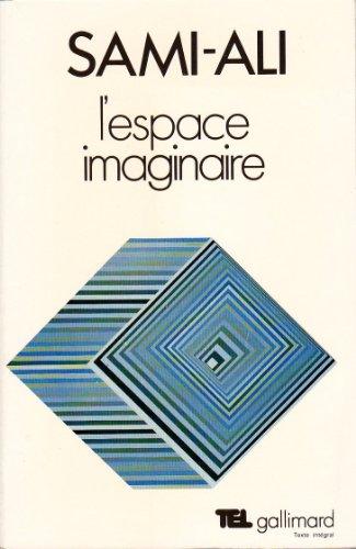 9782070204359: L'espace imaginaire