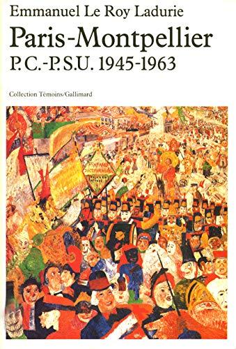 9782070204861: Paris-Montpellier P.C.-P.S.U. 1945-1963