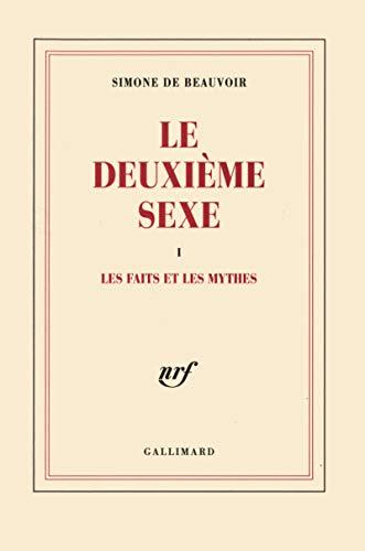 Le Deuxi?me Sexe, tome 1 : Les: Beauvoir, Simone de