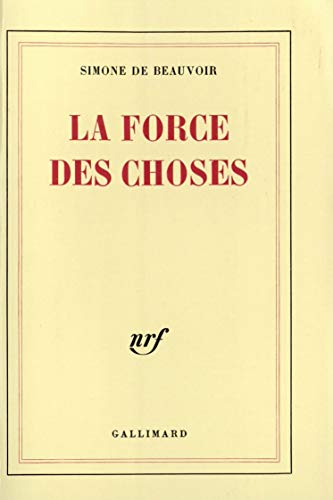 9782070205219: La Force des choses
