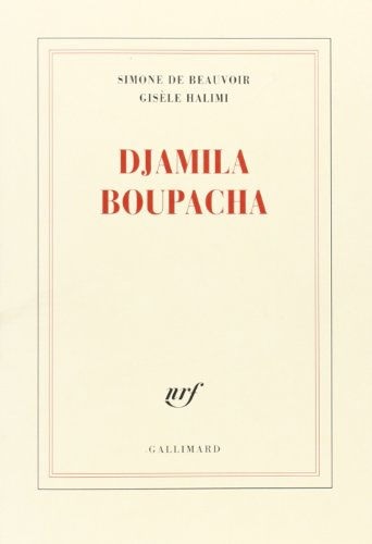 Djamila Boupacha: Beauvoir, Simone De