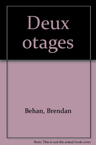 Deux otages (2070205517) by Behan Brendan