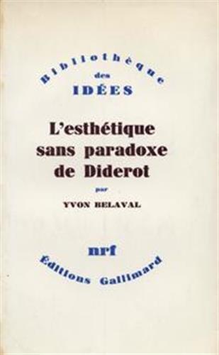 9782070205639: L'Esthétique sans paradoxe de Diderot