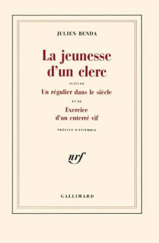 9782070205912: La Jeunesse d'un clerc / Un Régulier dans le siècle /Exercice d'un enterré vif