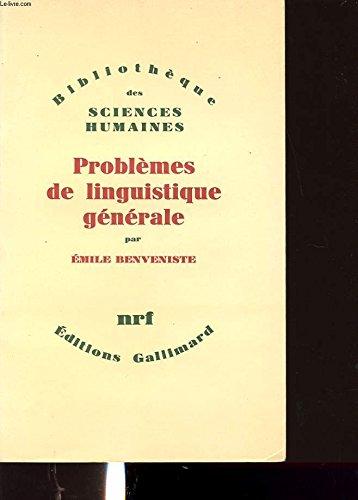 Problemes de linguistique generale: BENVENISTE, Emile.
