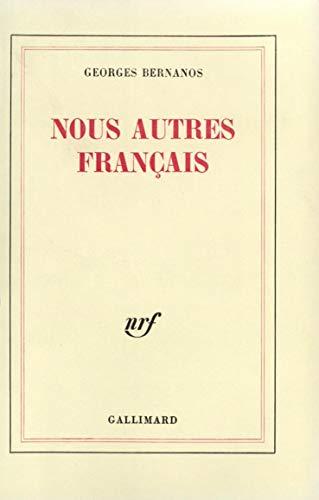 Nous autres, Français (2070206432) by Bernanos, Georges