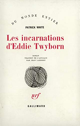 Les incarnations d'Eddie Twyborn (207020653X) by Patrick White