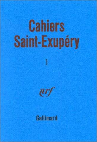 CAHIERS SAINT EXUPERY N.1: SAINT-EXUPERY, ANTOINE DE
