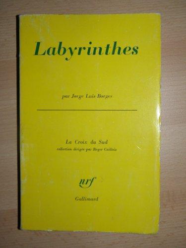 9782070208418: Labyrinthes (Croix du Sud)