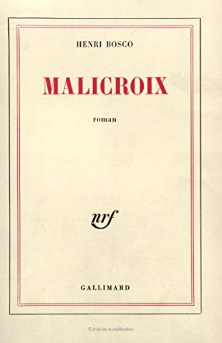 Malicroix (2070208591) by Henri Bosco