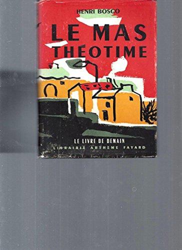 9782070208647: Le Mas Theotime