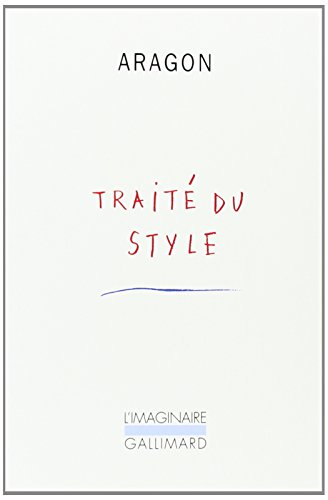 Trait/E~ Du Style (French Edition): Aragon, Louis