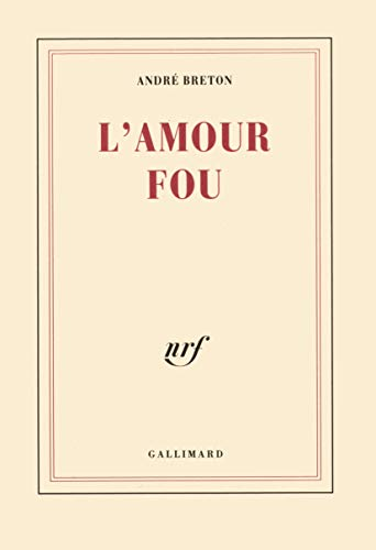 9782070210022: L'Amour fou (Blanche)
