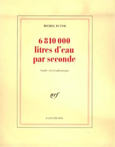 6810000 litres d'eau par seconde: Butor, Michel
