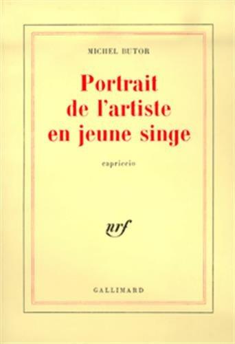 Portrait de l'artiste en Jeune Singe: Butor, M
