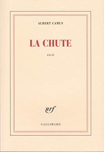 La Chute, Recit (French Edition) (9782070212125) by Camus, Albert