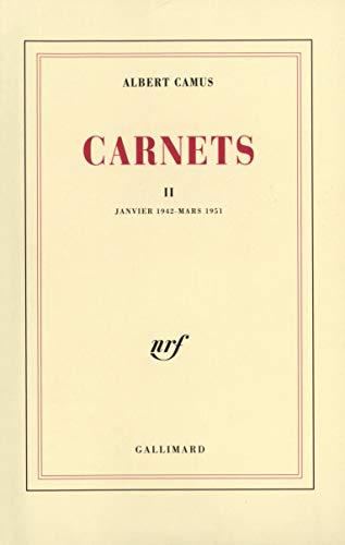 Carnets, tome 2 : Janvier 1942 - mars 1951: Camus, Albert