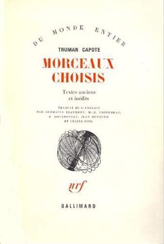 Morceaux choisis: textes anciens et inédits (9782070212309) by [???]