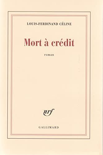 9782070213016: Mort à crédit